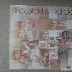 Discos de vinilo: MOUSTAKI & FLAIRCK -MOUSTAKI & FLAIRCK- (1982) LP DISCO VINILO. Lote 84326416