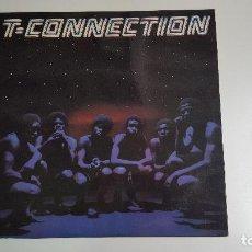 Discos de vinilo: T-CONNECTION (VINILO) 1978. Lote 84342800