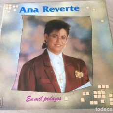 Discos de vinilo: ANA REVERTE. EN MIL PEDAZOS. HORUS 1989.. Lote 84398252