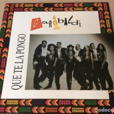 Discos de vinilo: GARIBALDI. QUE TE LA PONGO - EMI 1991.. Lote 84398980