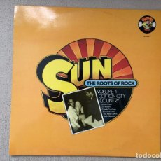 Discos de vinilo: SUN: THE ROOTS OF ROCK: VOLUME 4: COTTON CITY COUNTRY (1979) LP DISCO VINILO. Lote 84400028