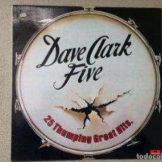 Discos de vinilo - THE DAVE CLARK FIVE -25 THUMPING GREAT HITS- (1978) LP DISCO VINILO - 84421408