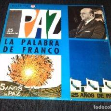 Discos de vinilo: 25 AÑOS DE PAZ - PALABRAS DE FRANCO - LP (PERFECTO ESTADO ). Lote 84436660