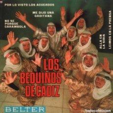 Discos de vinilo: LOS BEDUINOS DE CADIZ / NO SE PORQUE CARAMBOLA ...EP BELTER DE 1967 RF-2241 , PERFECTO ESTADO. Lote 84446652