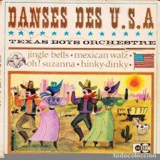 Discos de vinilo: LE TEXAS BOYS ORCHESTRE ?– DANSES DES USA - EP FRANCE + LIBRETO. Lote 84456480