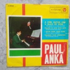 Discos de vinilo: PAUL ANKA- A STEEL GUITAR AND A GLASS OF WINE- EP ESPAÑOL DE 1962.. Lote 84458416