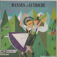 Discos de vinilo: DIE LUSTIGEN TANZER ?– DANSES D'AUTRICHE - EP FRANCE + LIBRETO. Lote 84458576
