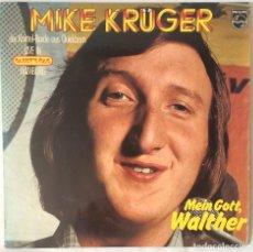 Discos de vinilo: LP DE MIKE KRÜGER, MEIN GOTT WALTHER. EDICION PHILIPS DE 1975.. Lote 84460788