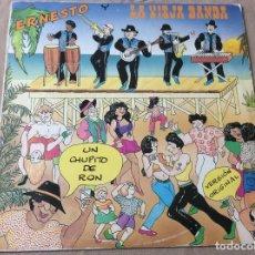 Discos de vinilo: ERNESTO Y LA VIEJA BANDA. UN CHUPITO DE RON - DISCOS ASPA 1990.. Lote 84491212