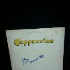 Discos de vinilo: CAPUCHINO CAPUCHINO LP MEXICANA 1980 ITALO DISCO MEXICO CUBIERTA ATRACTIVA . Lote 84496012