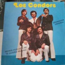 Discos de vinilo: LOS CONDORS - MONIS VUELVE A MI / TE QUIERO MUCHO -SINGLE EP. Lote 84509680