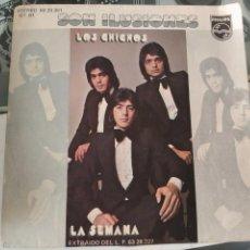 Discos de vinilo: LOS CHICHOS-SON ILUSIONES LA SEMANA SINGLE . Lote 84510052