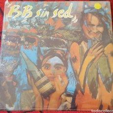 Discos de vinilo: B B SIN SED VINILO LP VENEZUELA PRECINTADO . Lote 84510431