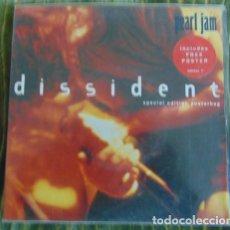 Discos de vinilo: PEARL JAM – DISSIDENT - SINGLE PORTADA POSTER. Lote 84558756