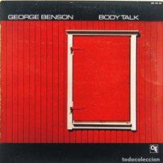 Discos de vinilo: GEORGE BENSON - BODY TALK (LP, VINILO, CTI 1984). Lote 84592100