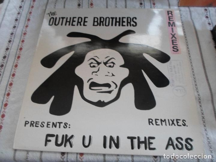 THE OUTHERE BROTHERS FUK U IN THE ASS (Música - Discos de Vinilo - Maxi Singles - Techno, Trance y House)