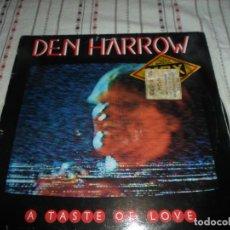 Discos de vinilo: DEN HARROW A TASTE OF LOVE. Lote 84602192