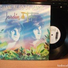 Discos de vinilo: JARDIN DE TOKIO,DAME ALGO DE AMOR,DEL 86 , MAXISINGLE. Lote 84627788