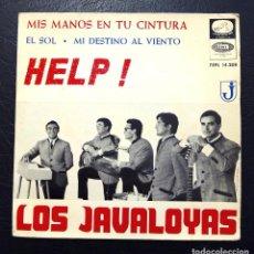 Discos de vinilo: EP LOS JAVALOYAS -HELP! + 3 - EMI/LA VOZ DE SU AMO 1965.. Lote 84632800