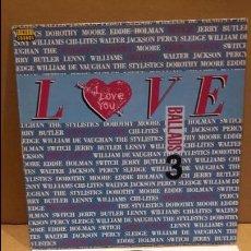 Discos de vinilo: BALLADS 3 - VARIOS ARTISTAS. RECOPILATORIO / LOVE. LP / STREET SOUNDS - 1988 / MBC. ***/***. Lote 84633812