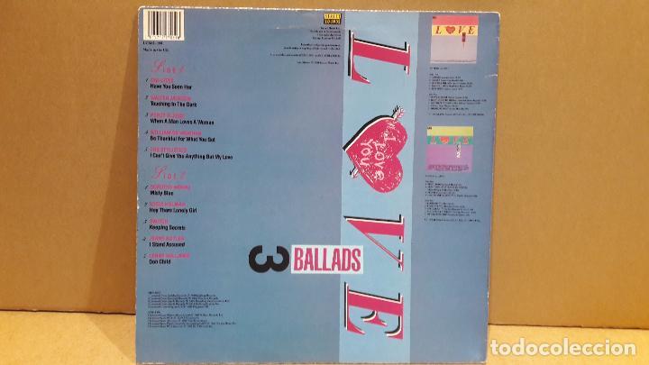 Discos de vinilo: BALLADS 3 - VARIOS ARTISTAS. RECOPILATORIO / LOVE. LP / STREET SOUNDS - 1988 / MBC. ***/*** - Foto 2 - 84633812