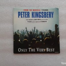 Discos de vinilo: PETER KINGSBERY ( COCK ROBIN ) - ONLY THE VERY BEST SINGLE 1992 EDICION HOLANDESA. Lote 84644420