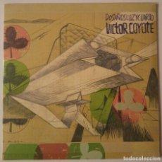 Disques de vinyle: VICTOR COYOTE..DOS AÑOS LUZ Y CUARTO.(EUREKA 2011).SPAIN.. Lote 84658432