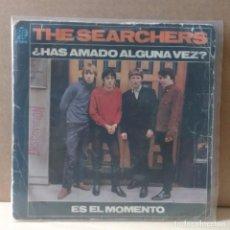 Discos de vinilo: THE SEARCHERS -¿HAS AMADO ALGUNA VEZ?. Lote 84659028