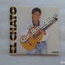 Dischi in vinile: EL CHATO - QUE BONITA ERES EP 4 TEMAS 1990 EDICION FRANCESA. Lote 84660252