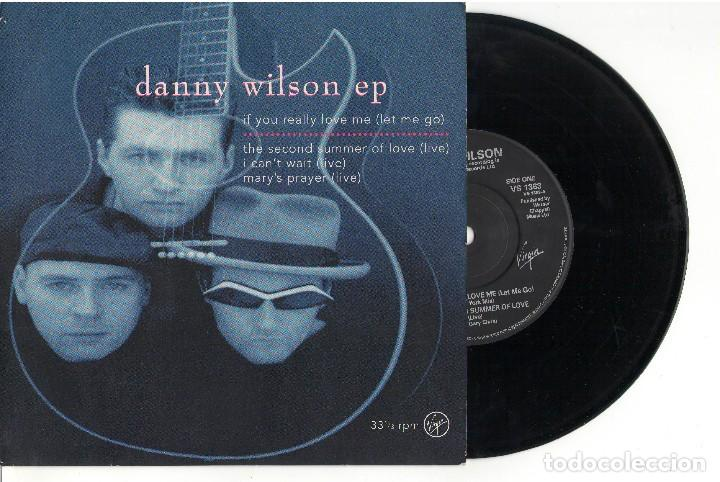 EP	IF YOU REALLY LOVE ME (LET ME GO)	DANNY WILSON 	EP	VIRGIN	1991 (Música - Discos de Vinilo - EPs - Pop - Rock Extranjero de los 90 a la actualidad)