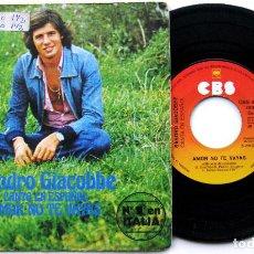 Discos de vinilo: SANDRO GIACOBBE - AMOR NO TE VAYAS - SINGLE CBS 1976 BPY. Lote 84717776