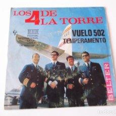 Discos de vinilo: LOS 4 DE LA TORRE - TEMPERAMENTO / VUELO 502. Lote 84725020