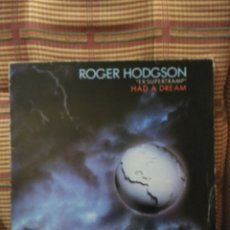 Discos de vinilo: ROGER HODGSON HAD A DREAM ONLY BECAUSE OF YOU. Lote 84751730
