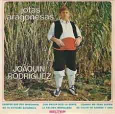 Discos de vinilo: REGIONAL - JOAQUIN RODRIGUEZ (JOTAS ARAGONESAS) EP 1971. Lote 84787012