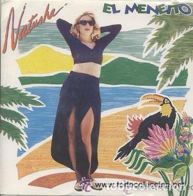 NATUSHA, EL MENEITO, MAXI-SINGLE EDITADO POR EMI 1992 (Música - Discos de Vinilo - Maxi Singles - Grupos y Solistas de latinoamérica)