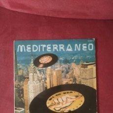 Discos de vinilo: MEDITERRÁNEO NÚMERO 1 EN USA. Lote 84830606