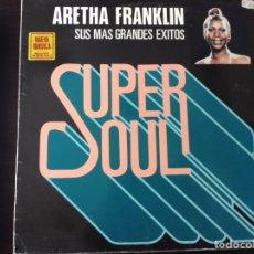Discos de vinilo: ARETHA FRANKLIN. SUPER SOUL.. Lote 84836634