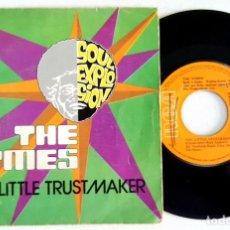 Discos de vinilo: ? THE TYMES - YOU LITTLE TRUSTMAKER (SPAIN 1974) VINILO 45 RPM ?. Lote 84844376