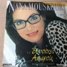 Discos de vinilo: NANA MOUSKOURI. DE COLORES / AMAPOLA. PHILIPS 1986.. Lote 84857144