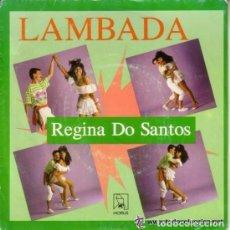 Discos de vinilo: REGINA DO SANTOS, LAMBADA, SINGLE SPAIN 1989. Lote 84867272