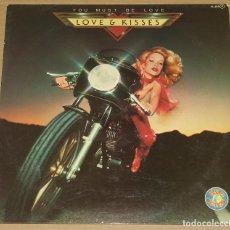 Discos de vinilo: LOVE & KISSES - YOU MUST BE LOVE - ZAFIRO 1979. Lote 84903416