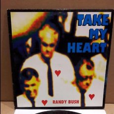 Discos de vinilo: RANDY BUSH. TAKE MY HEART. MAXI-SG / MAX MUSIC - 1993 / MBC. ***/***. Lote 84924880