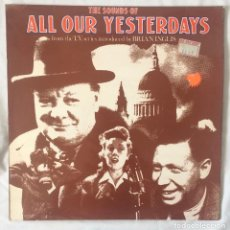 Discos de vinilo: THE SOUNDS OF ALL OUR YESTERDAYS LP. Lote 84928132
