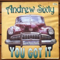 Discos de vinilo: ANDREW SIXTY - YOU GOT IT . 1994 ITALY. Lote 84930924