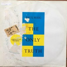 Discos de vinilo: PAUL HAIG - THE ONLY TRUTH (AMERICAN REMIX) . 1984 UK . Lote 84932812