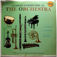 Discos de vinilo: GOLDEN SYMPHONY ORCHESTRA - A CHILD'S INTRODUCTION TO THE ORCHESTRA - LP GOLDEN RECORDS 195? USA BPY. Lote 84959320