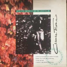 Discos de vinilo: CLIMIE FISHER - LOVE LIKE A RIVER . 1988 UK . Lote 85042176