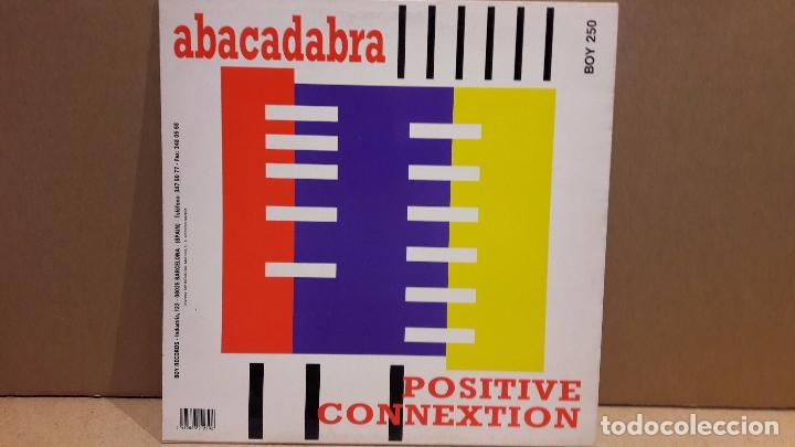 Discos de vinilo: ABACADABRA. POSITIVE CONNEXTION. MAXI-SG / BOY RECORDS - 1994 / MBC. ***/*** - Foto 2 - 85046308
