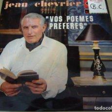 Discos de vinilo: JEAN CHEVRIER. VOS POEMES PREFERES. DISQUES VOGUE LVLX.117-30 LP FRANCE RARISIMO. Lote 85069536