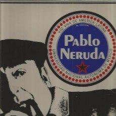 Discos de vinilo: PABLO NERUDA VOZ VIVA. Lote 85070488